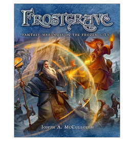 Frostgrave Fantasy Wargames in the Frozen City