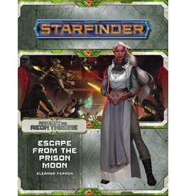 Paizo Starfinder Adventure Path Against the Aeon Throne: Escape From the Prison Moon