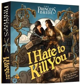 Spark Works The Princess Bride: I Hate To Kill You