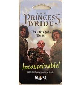 Spark Works The Princess Bride: Inconceivable