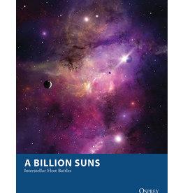 Preorder A Billion Suns: Interstellar Fleet Battles