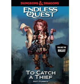 Random House Dungeons & Dragons RPG: An Endless Quest Adventure - To Catch a Thief (Hardcover)