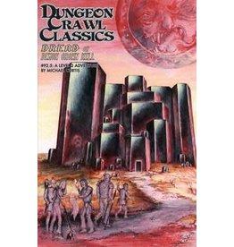 Goodman Games Dungeon Crawl Classics: #92.5 Dread on Demon Crown Hill