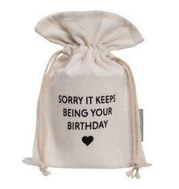 Canvas Bag- Sorry Birthday
