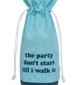 Wine Bag- Party Don't Start