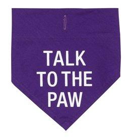 Talk To The Paw Bandanna- Small/Medium