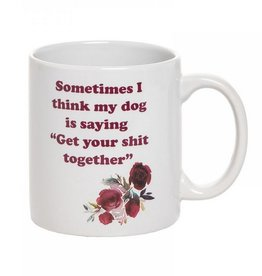 Ceramic Coffee Mug- Dog Is Saying