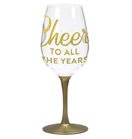 Cheers To All The Years Acrylic Wine Glass