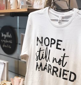 Still Not Married Graphic Tee - White