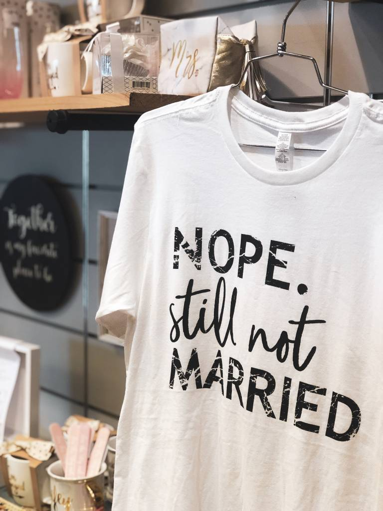 0b7fc9b3e Still Not Married Graphic Tee - White - Cheeky Bliss