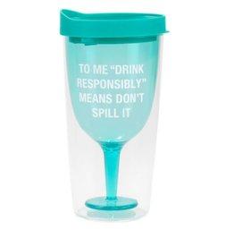 Don't Spill It Wine Tumbler