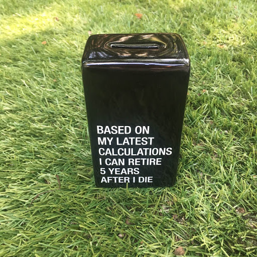 Retire After 5 Years Coin Bank