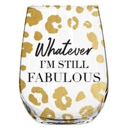 Stemless Wine Glass - I'm Still Fabulous