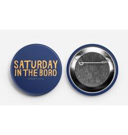 Game Day Button - Saturday In The Boro