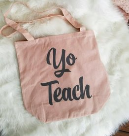 Canvas Tote Bag- Yo Teach