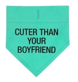 Cuter Thank Your Boyfriend Bandanna- Small/Medium