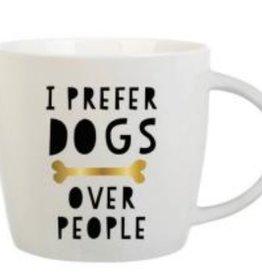 Mug- Prefer Dogs Over People