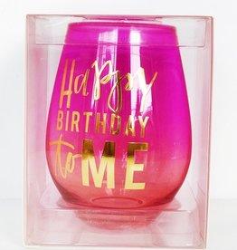 Stemless Wine Glass 30oz- Happy Birthday To Me