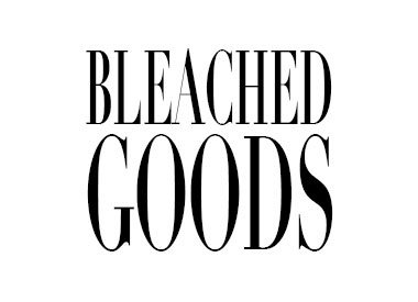 Bleached Goods