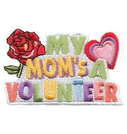 Advantage Emblem & Screen Prnt My Mom's a Volunteer Fun Patch