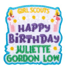 GIRL SCOUTS OF THE USA Happy Birthday Juliette Gordon Low Fun Patch