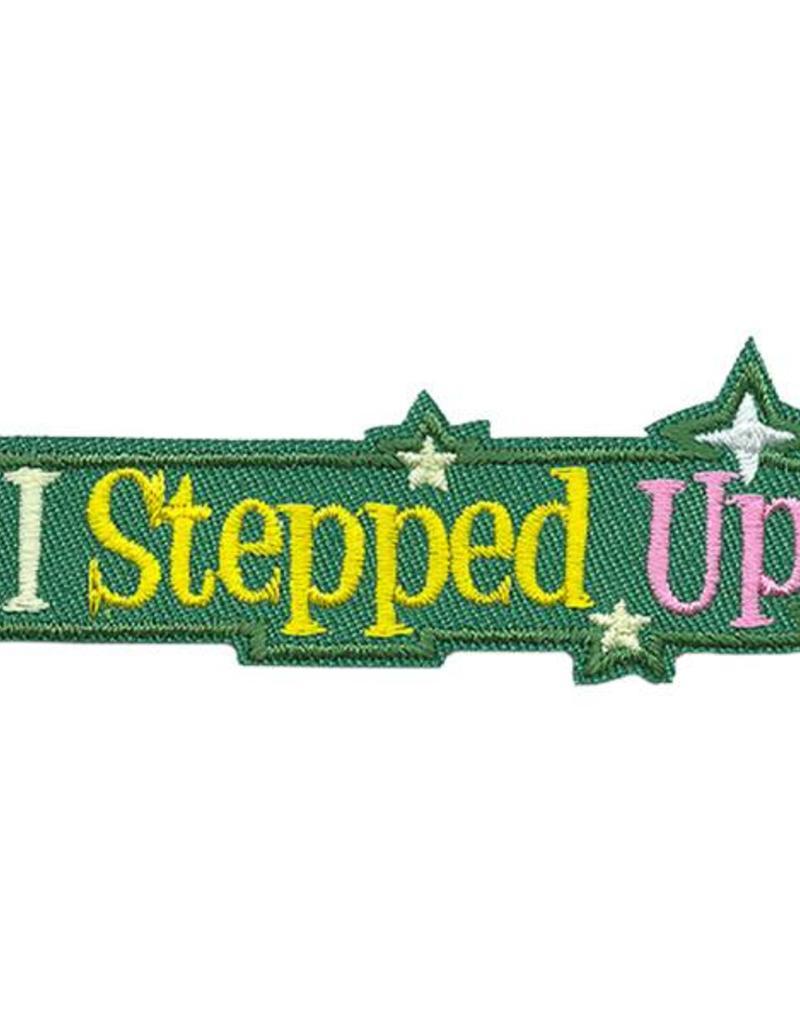 Advantage Emblem & Screen Prnt I Stepped Up Fun Patch