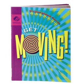 GIRL SCOUTS OF THE USA Junior Journey Get Moving Book