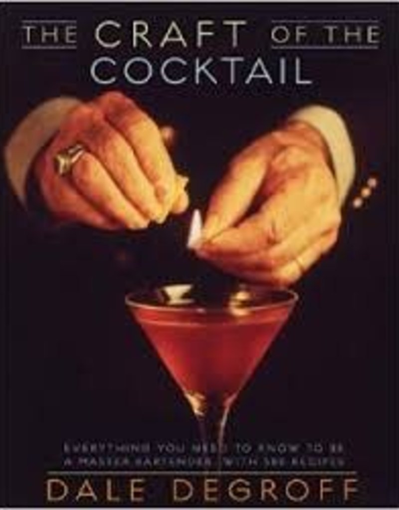 Craft of the Cocktail Hardcover
