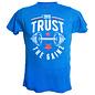 Trust The Gainz T-Shirt