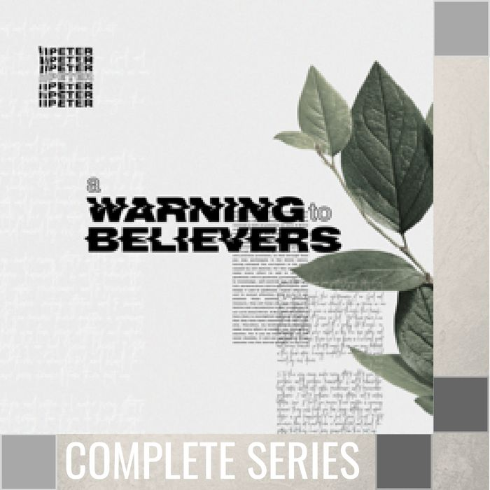06(COMP) - 2 Peter - Warning For Believers - Complete Series - (O042-O047)-1