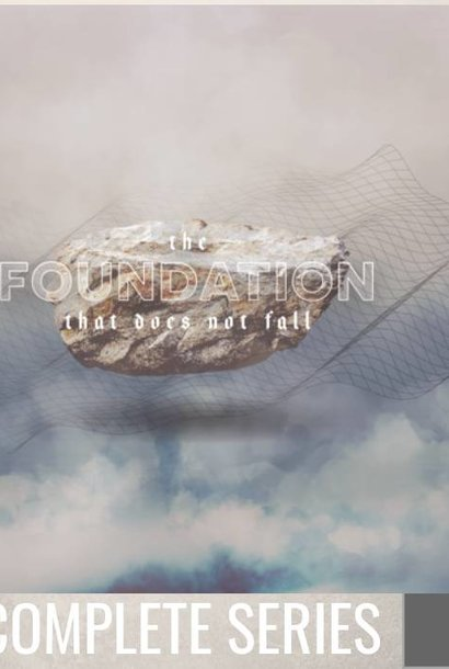 00 - The Foundation That Does Not Fall - Complete Series By Pastor Jeff Wickwire | LT03095