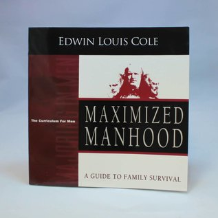 Maximized Manhood Workbook By Ed Cole