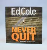 Kingdom Men/Women Never Quit Workbook By Ed Cole