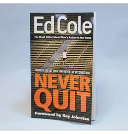 Kingdom Men/Women Never Quit Book By Ed Cole