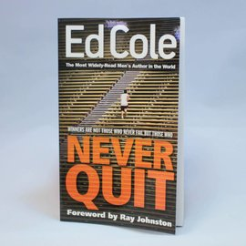 Never Quit Book By Ed Cole