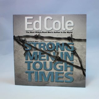 Majoring In Men Strong Men In Tough Times Workbook By Ed Cole