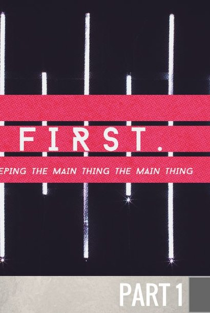 01 - Putting God First  By Pastor Jeff Wickwire | LT00672