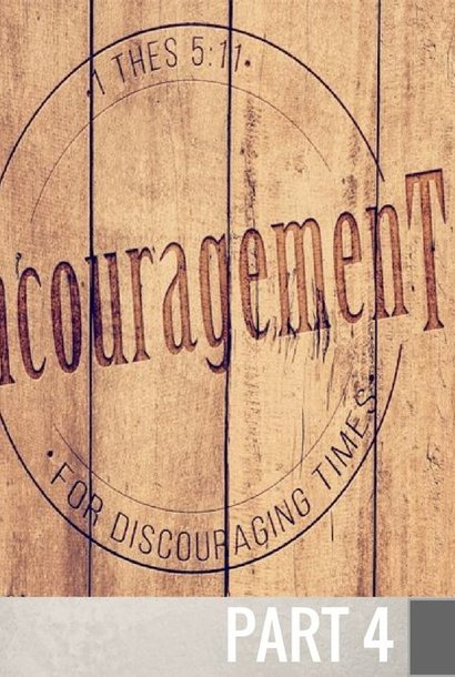 04 - The Fruit Of Encouragement  By Pastor Jeff Wickwire | LT01320