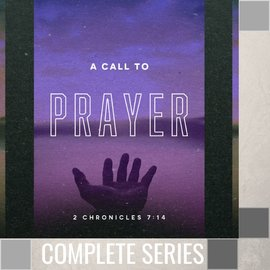 09(W026-W034) - A Call To Prayer - Complete Series