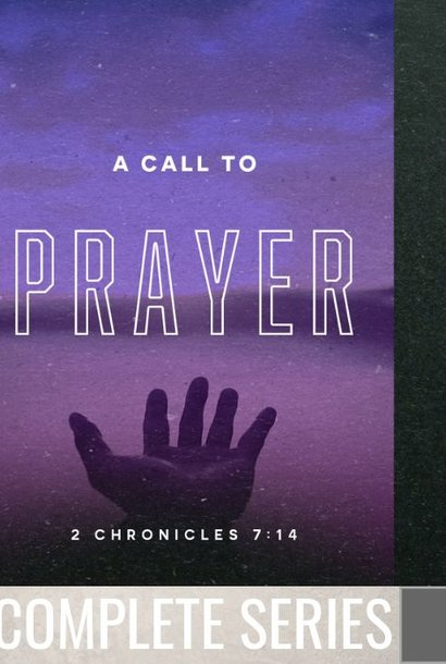 00 - A Call To Prayer - Complete Series By Pastor Jeff Wickwire | LT03330