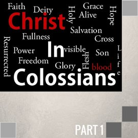 01(F001) - Introduction: Christ In Colossians CD WED