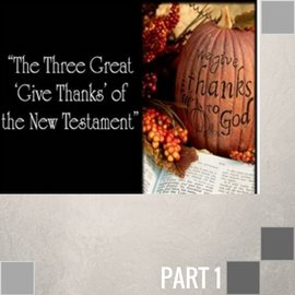 00(H024) - The Three Great 'Give Thanks' Of The New Testament CD WED