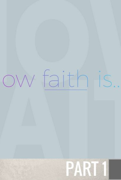 01 - Now Faith Is By Pastor Jeff Wickwire | LT02819