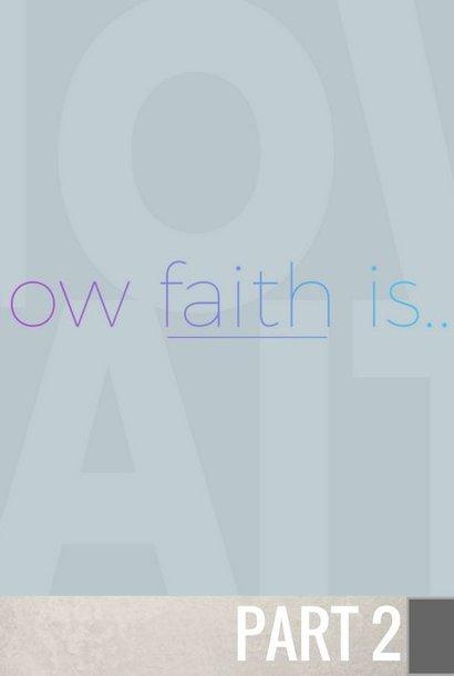 02(W002) - How Faith Works