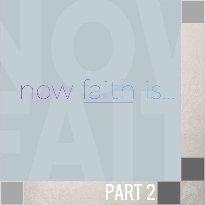 02(W002) - How Faith Works-1