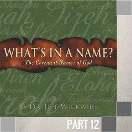 12(I021) - Jehovah-Shammah CD WED 7PM