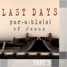 03(N038) - The Parable Of The Talents CD WED 7PM