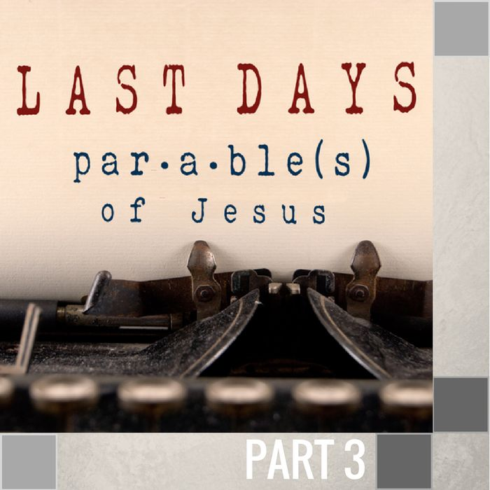 03 - The Parable Of The Talents   By Pastor Jeff Wickwire | LT01152-1