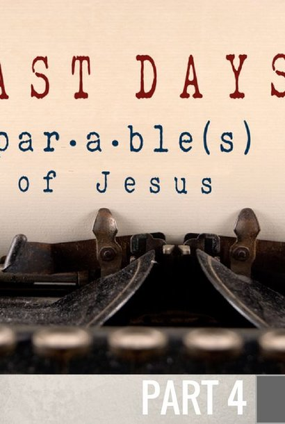 04 - The Parable Of The Sheep And Goats   By Pastor Jeff Wickwire | LT01388
