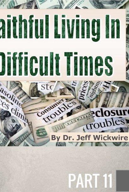 11 - Last-Day Scoffers   By Pastor Jeff Wickwire   LT01884